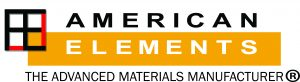American Elements, global manufacturer of high purity nanoparticles, ceramics, thin films, & coatings for nanostructured, metastable & amorphous materials research American Elements is the world's manufacturer of engineered & advanced materials with a catalog of over 16,000 materials including ferro metals, ferro alloys, compounds and nanoparticles; high purity metals, chemicals, semiconductors and minerals; and crystal-grown materials for commercial & research applications including high performance steels, super alloys, automotive, aerospace, military, medical, electronic, and green/clean technologies. Our dedication to the highest possible quality control and lot-to-lot consistency is equally matched by our goal to be at the forefront of creating a sustainable planet that continually moves towards improving the human experience for all mankind. American Elements maintains research and laboratory facilities in the U.S. and manufacturing/warehousing in the U.S., Mexico, Europe, & China. The complete catalog of advanced and engineered materials can be found at americanelements.com.